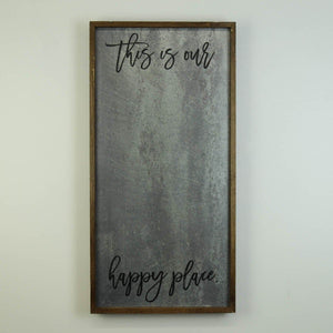 """This Is Our Happy Place"" 12x24 Vertical Metal Sign & Magnet Board - HG022 - Driftless Studios"