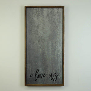 """I Love Us"" 12x24 Vertical Metal Sign & Magnet Board - HG020 - Driftless Studios"