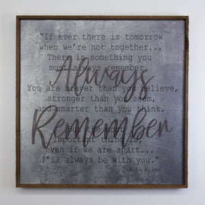 """Always Remember"" 24x24 Wall Art Sign - MG008 - Driftless Studios"
