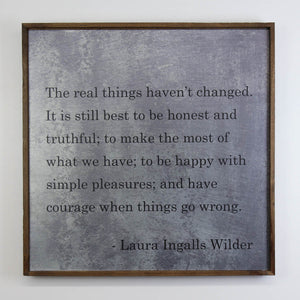 """The Real Things Laura Ingalls Wilder"" 24x24 Wall Art Sign - MG006 - Driftless Studios"