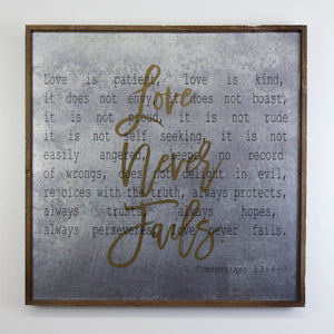 """Love Never Fails"" 24x24 Wall Art Sign - MG007 - Driftless Studios"