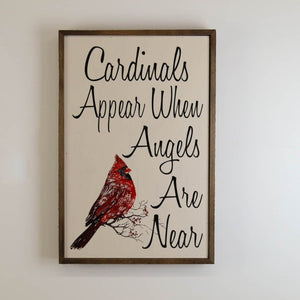 Cardinals Appear; 12x18 Wall Art Sign - GW019 - Driftless Studios