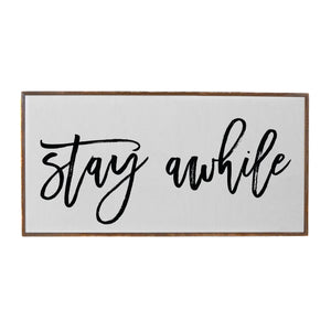 """Stay Awhile"" Horizontal Wood Sign - PW014 - Driftless Studios"
