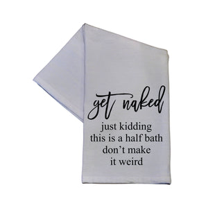 Get Naked Just Kidding Tea Towel -  TWL023