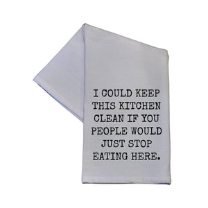I Could Keep This Kitchen Clean If Tea Towel -  TWL037
