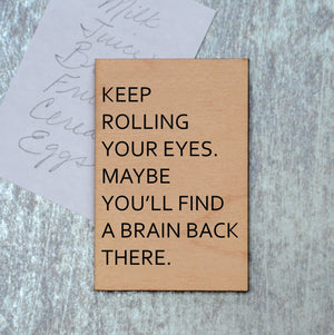 Keep Rolling Your Eyes Magnet - XM023 - Driftless Studios