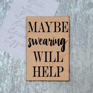 Maybe swearing will help Magnet - XM028 - Driftless Studios