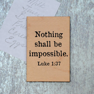 Nothing shall be impossible Magnet - XM034 - Driftless Studios