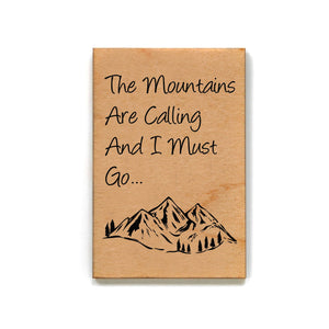 The mountains are calling. Magnet - XM045 - Driftless Studios
