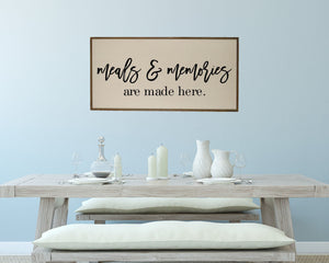 """Meals & Memories Are Made Here"" Horizontal Wood Sign - PW021 - Driftless Studios"