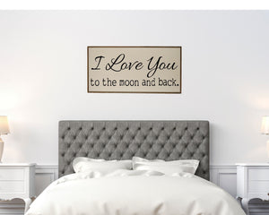 """I love you to the moon and back sign"" Wood Sign - PW017 - Driftless Studios"