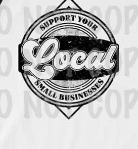 Support Your Local Small Business Graphic Tee
