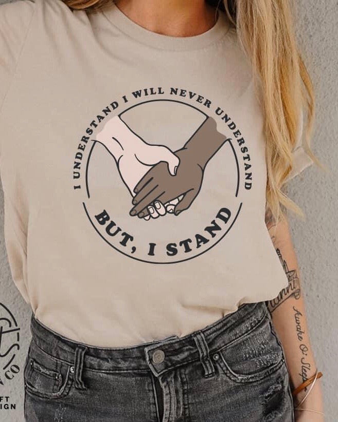 But, I Stand Graphic Tee