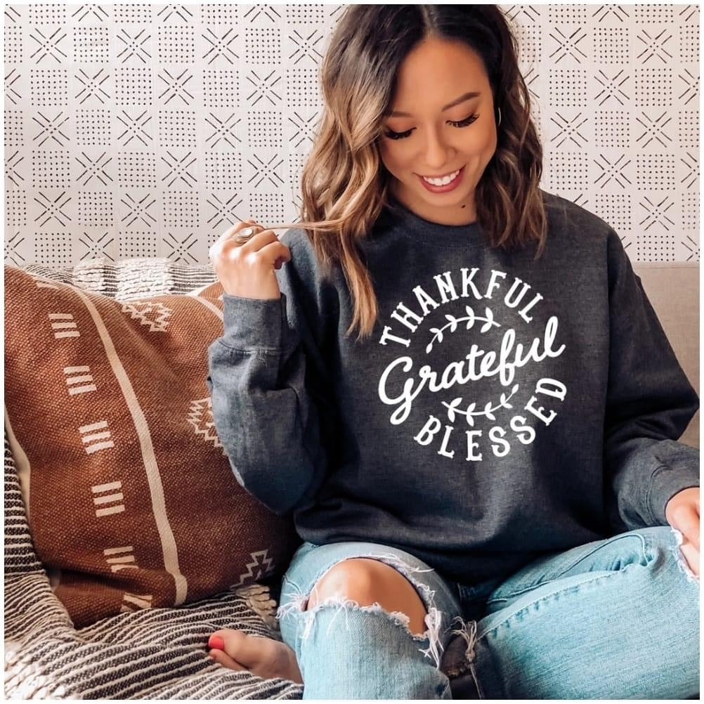 Thankful, Grateful, Blessed Graphic Sweatshirt