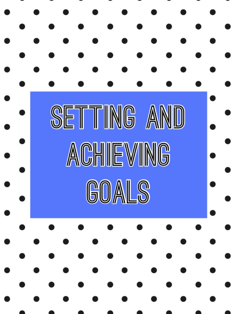 Setting and achieving goals E Course