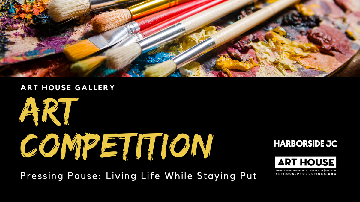 Art House Announces Online Art Competition
