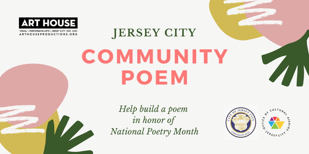 Art House Seeks Submissions For Collaborative Jersey City Community Poem Project