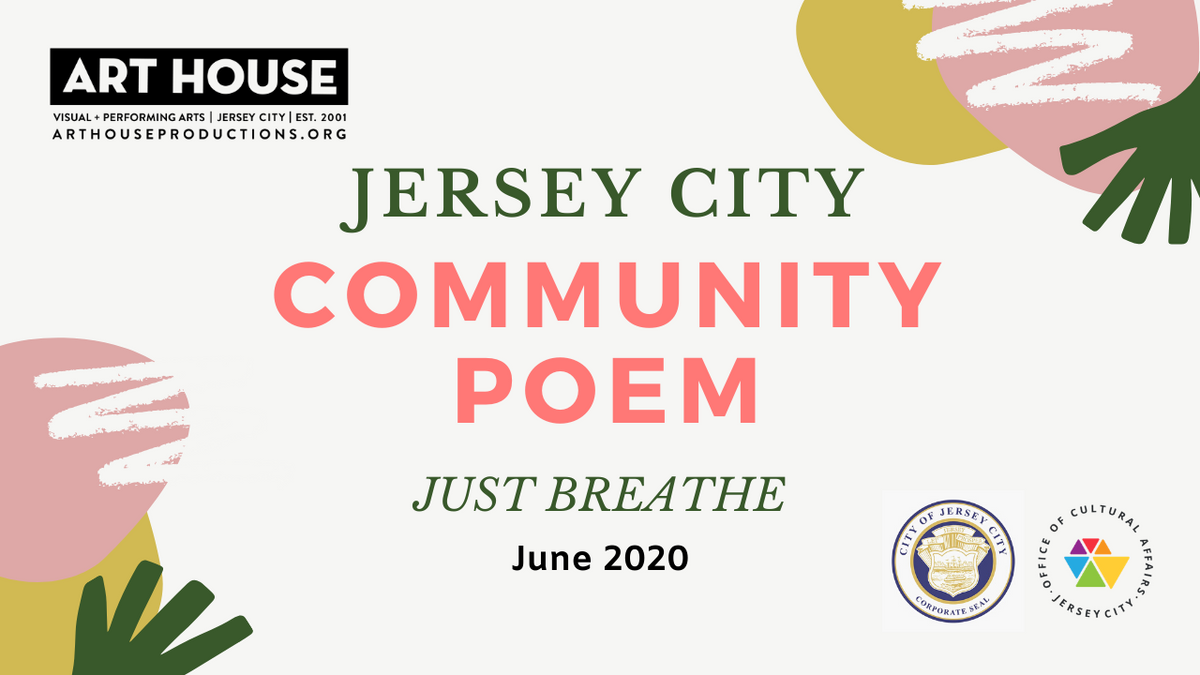 "Art House Creates Crowdsourced Poem ""Just Breathe"" in Jersey City"