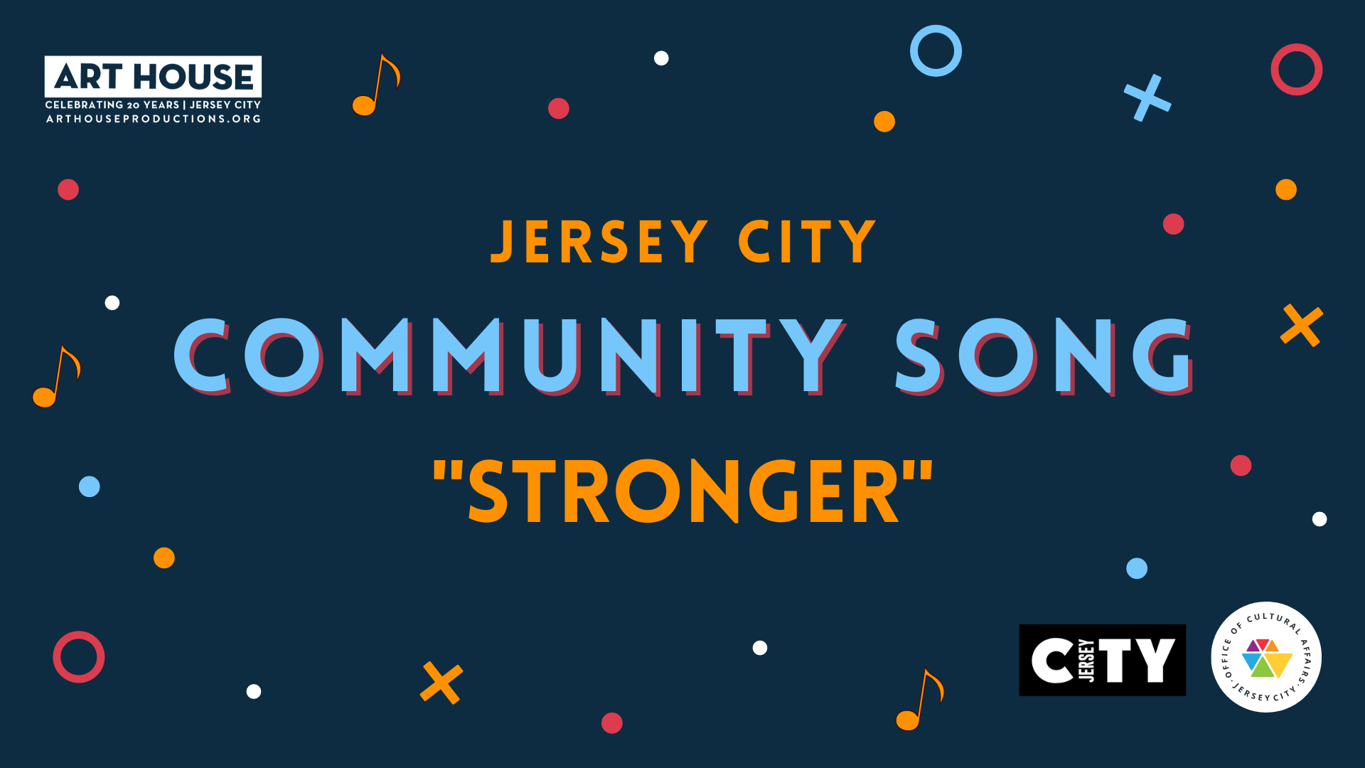 """Jersey City Community Song """"Stronger"""""""