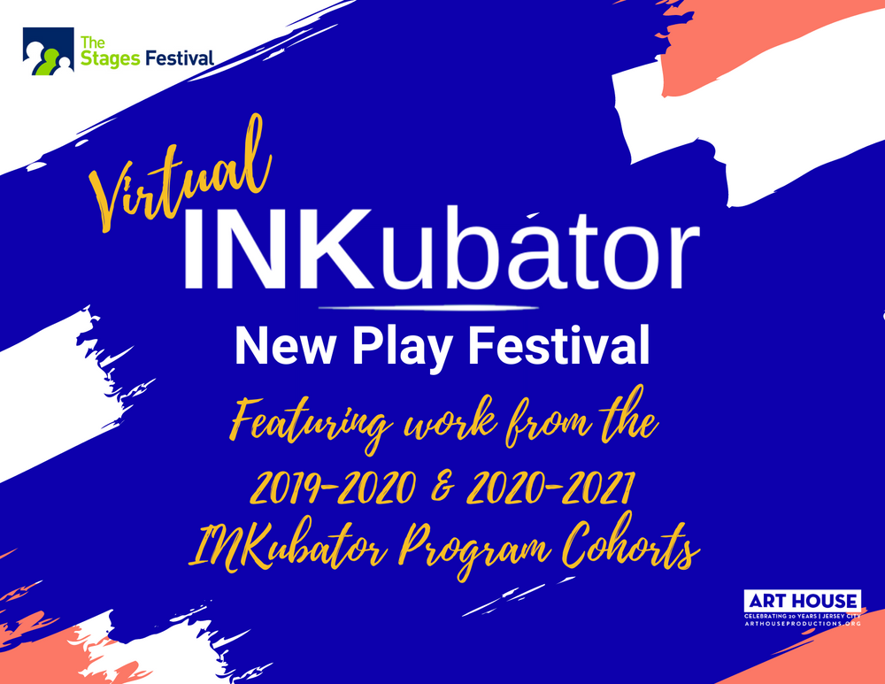 Virtual INKubator New Play Festival | May 3-19 on Zoom