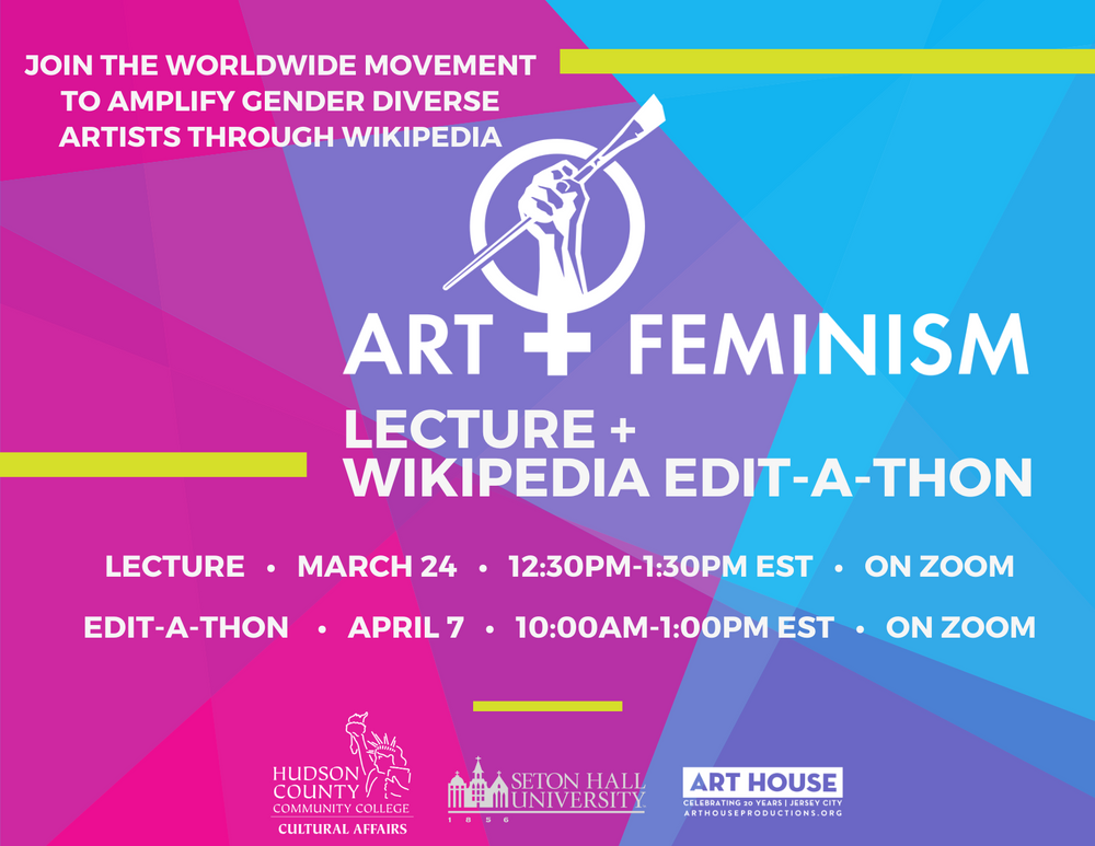 Art+Feminism Virtual Wikipedia Edit-A-Thon | Wednesday, April 7 from 10:00am-1:00pm EST