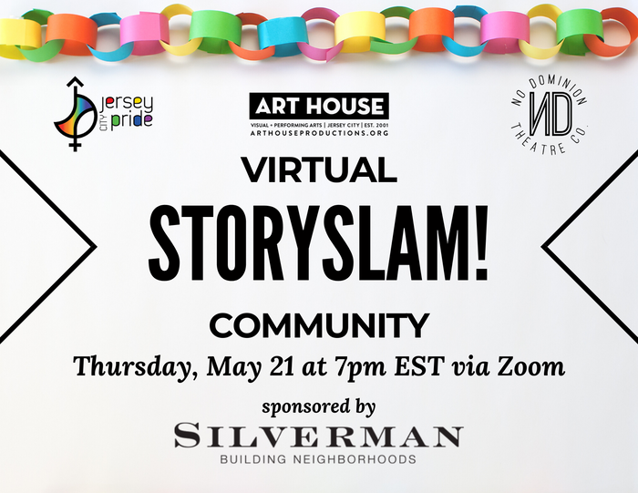 Virtual Story Slam - Thursday, May 21 at 7:00pm EST