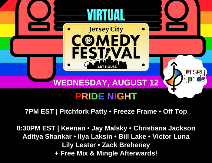 Virtual Jersey City Comedy Festival: PRIDE NIGHT - August 12, 2020