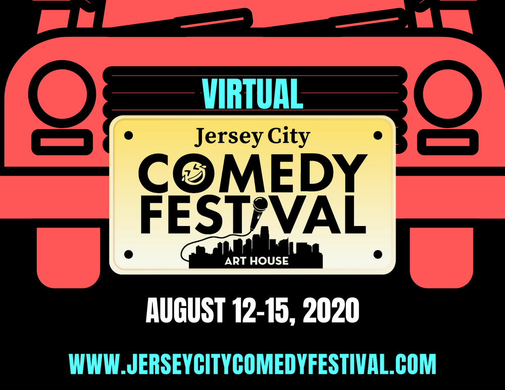 Virtual Jersey City Comedy Festival - August 12-15, 2020