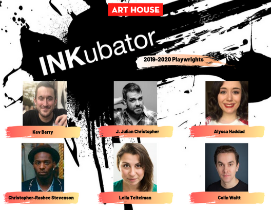 INKubator New Play Festival May 5-10, 2020