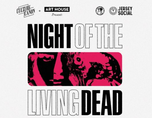Night of the Living Dead - Presented by Culture Canon: Oct. 31, 2019