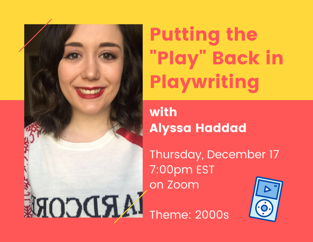 "Virtual Workshop: Putting the ""Play"" Back in Playwriting - Dec. 17 at 7:00pm EST"