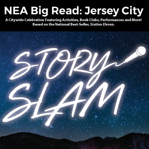 NEA BIG READ: Jersey City Story Slam
