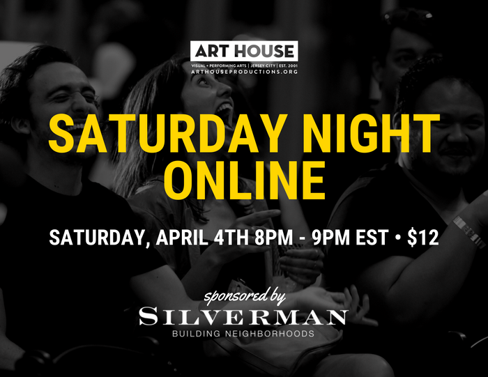 Saturday Night Online - Saturdays at 8pm EST, April 4 - May 30, 2020
