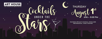 Cocktails Under the Stars - August 1, 2019