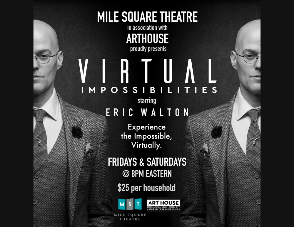 Virtual Impossibilities with Eric Walton | Friday, Apr. 23 at 8:00pm EST