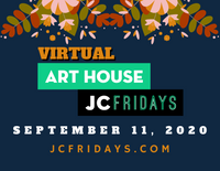 Navy blue background, Virtual Art House JC Fridays logo in green and black, September 11, 2020 in white, jcfridays.com in gold at the bottom. two flower branches with leaves in gold, orange and deep green at the top.