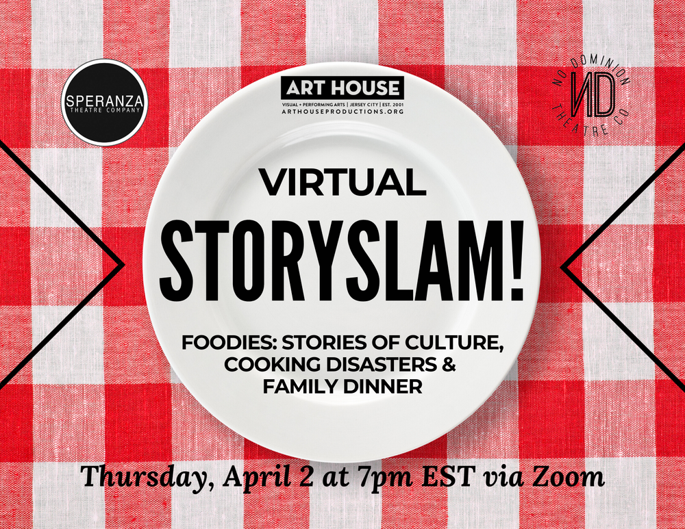 Virtual Story Slam - Thursday, April 2 at 7:00pm EST