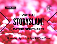 Virtual Story Slam - Thursday, April 9 at 7:00pm EST