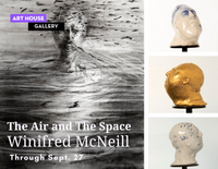 """The Air and The Space""by Winifred McNeill - Through September 27"