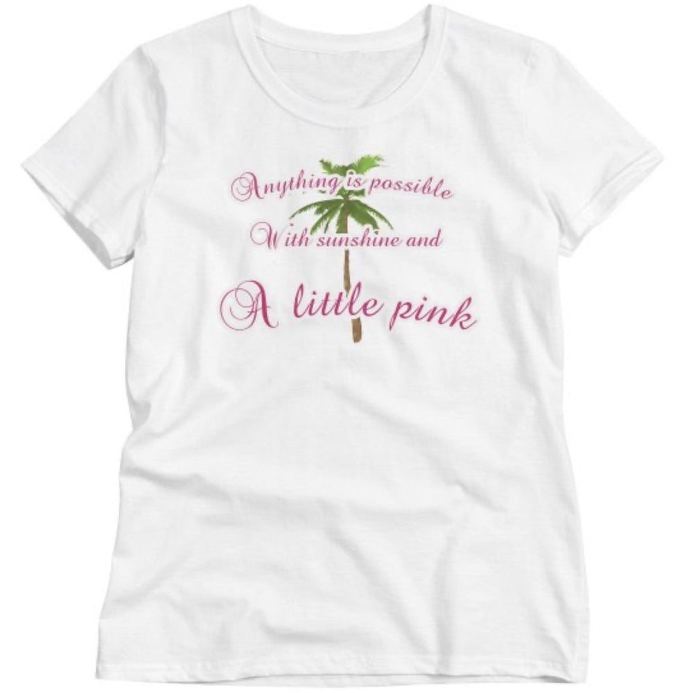 "Pink Colony Exclusive ""Anything Is Possible"" T-Shirt"