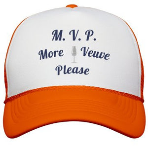 Load image into Gallery viewer, More Veuve Please Neon Orange Trucker Hat