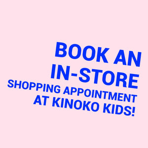 Private in-store shopping appointment at Kinoko Kids