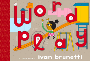 Wordplay: TOON Level 1 (Toon Books)
