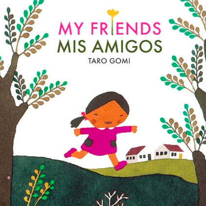 My friends Mis Amigos bi-lingual book