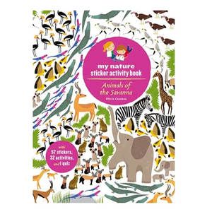Animals of the savanna my nature sticker activity book