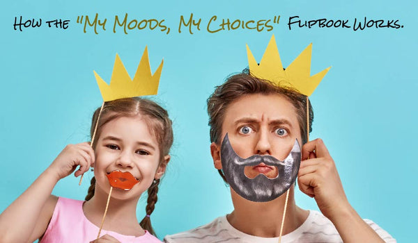How the My Moods, My Choices Flipbook Works