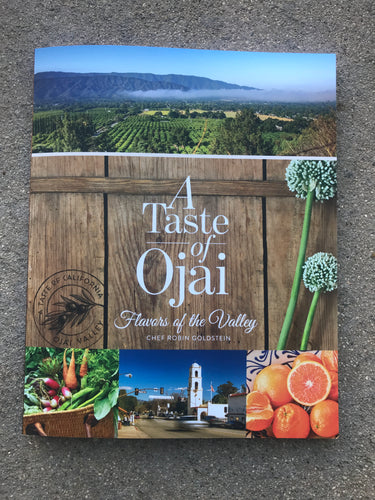 A Taste of Ojai by Chef Robin Goldstein
