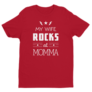 Men's My Wife Rocks at Momma Black Crew Neck Short Sleeve T-Shirt