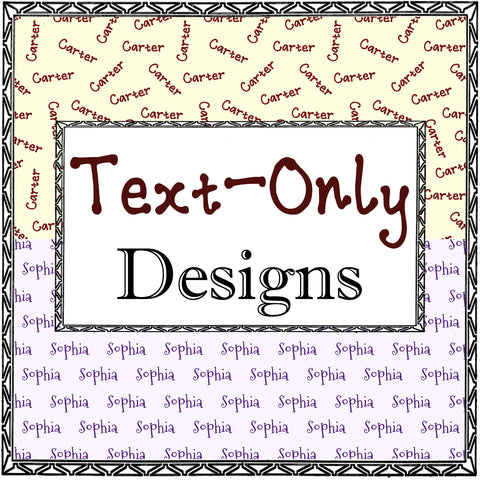 Text-Only Designs