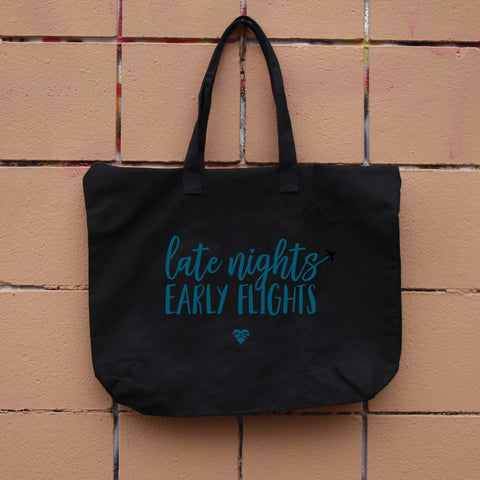 Late Nights Early Flights zippered Tote